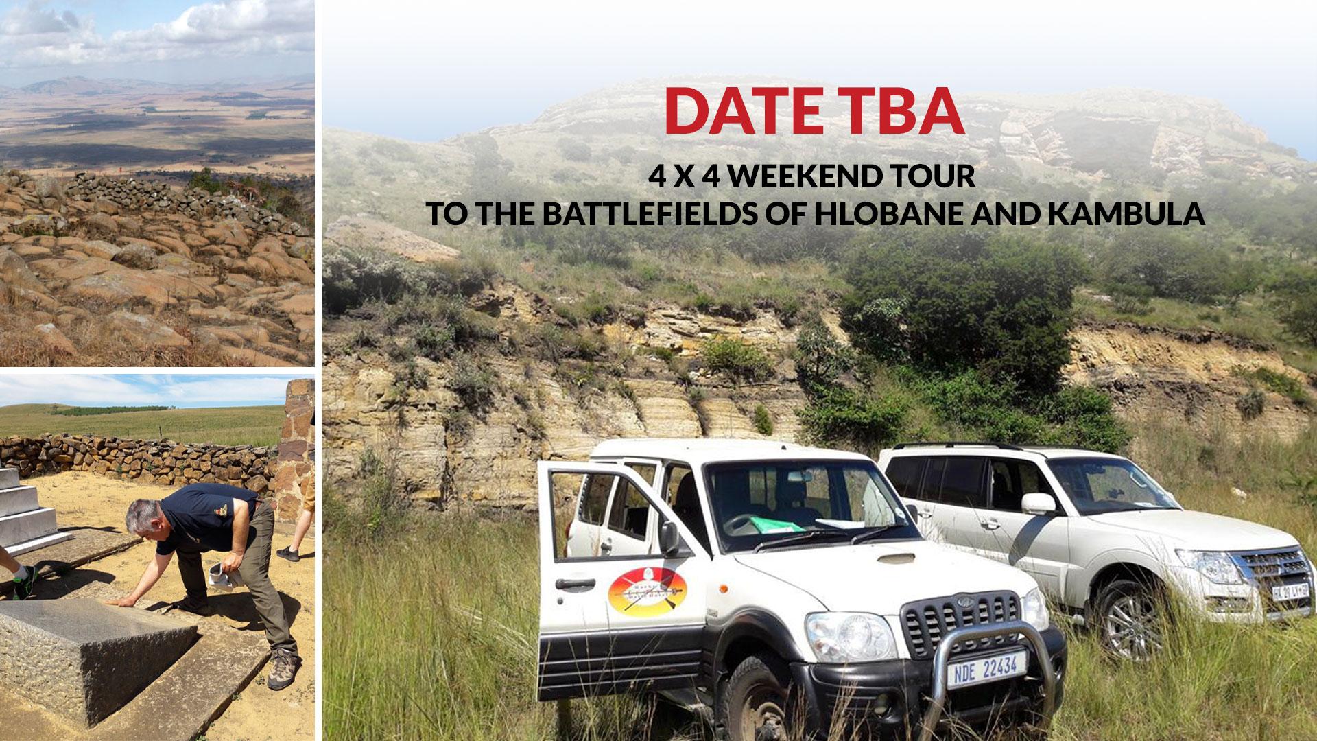 4 x 4 weekend tour to the battlefields of Hlobane and Kambula